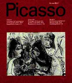 Picasso. Catalogue of the Printed Graphic Work, 1970-1972 & Supplements. Vol. 4. Georges Bloch.