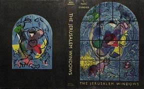 The Jerusalem Windows. Marc Chagall, Jean Leymarie, artist, text.