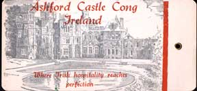 "Gift tag from Ashford Castle, Cong, Ireland: ""Where Hospitality Reaches Perfection."" Ashford Castle."