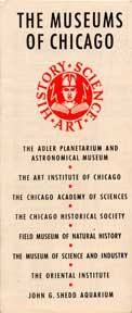 The Museums of Chicago. Museums of Chicago.