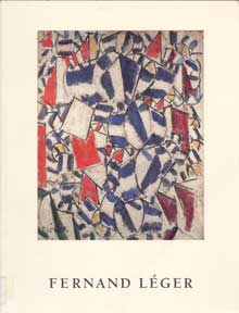Fernand Léger. October 23-December 12, 1987. A Loan Exhibition for the Benefit of the New York Hospital Auxiliary. William R. Acquavella, Jack Flam.
