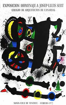 "Poster for for the exhibition ""Homenaje a Josep-Lluis Sert."" Joan Miró."