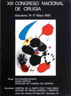 "Poster for the exhibition ""XIII Congreso Nacional de Cirugia."" Temas: Politraumatizados, Shock Septico, Patologia No Tumoral de Esofago. [National Surgery Congress]. Joan Miró."