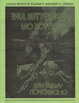 S.U.P.E.R.B. Presents Paul Butterfield and Leo Kottke, November 10, 1971 at Zellerbach Auditorium, U.C. Berkeley. S U. P. E. R. B.
