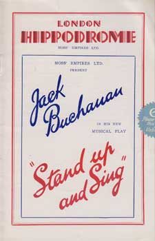 "Jack Buchanan in His New Musical Play ""Stand up and Sing"" at the London Hippodrome. Jack Buchanan."