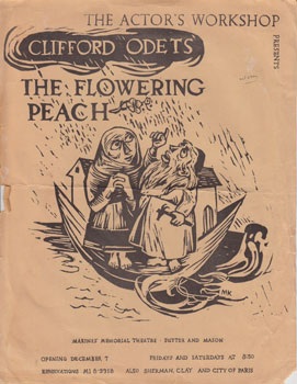 Announcement for stage production of Clifford Odet's The Flowering Peach, Marines' Memorial Theatre, San Francisco. Actor's Workshop, Calif San Francisco.