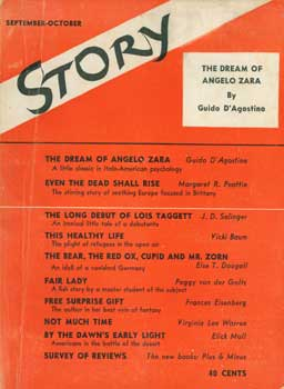 Story: The Magazine of the Short Story. Vol. XXI, No. 97, September - October, 1942. Story Magazine, Whit Burnett, Guido D'Agostino J. D. Salinger, Margeret R. Peattie.