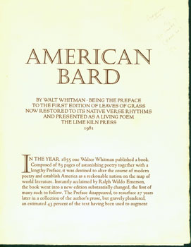 American Bard By Walt Whitman. Being the Preface to the First Edition of Leaves Of Grass Now Restored to its Native Verse Rhythms and Presented as a Living Poem. Lime Kiln Press, Walt Whitman, William Everson, printer.