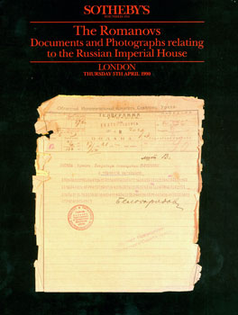 The Romanovs: Documents and Photographs Relating to the Russian Imperial House. April 5, 1990. Sotheby's, London.