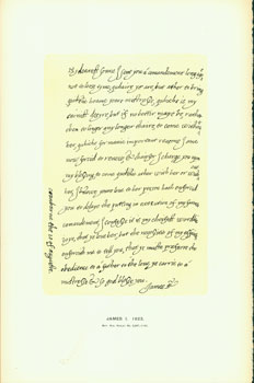 James I, 1623; facsimile of manuscript. From Universal Classic Manuscripts: Facsimiles From Originals in the Department of Manuscripts, British Museum. George Frederic Warner, Stanislaus Murray Hamilton, Oliver H. Leigh, intr.