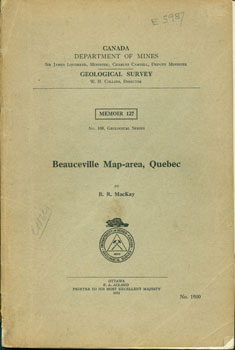 Beauceville Map-area, Quebec. Geological Survey Canada Department Of Mines, B. R. MacKay.