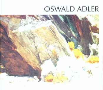 Oil Paintings, Watercolors, Graphic Works.Oswald Adler, June 1994. Oswald Adler, Stephen Lubell, Sanford Sivitz Shaman, intr.