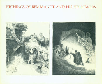 etchings of rembrandt and his followers a selection from the robert engel family collection