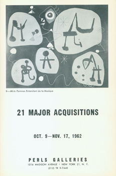 21 Major Acquisitions: October 9th to November 17th, 1962. Camille Bombois, Raoul Dufy, Amedeo Modigliani, Jules Pascin, Pablo Picasso, Joan Miro.