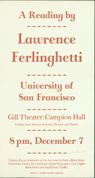 A Reading by Lawrence Ferlinghetti, University of San Francisco, Gill Theater: Campion Hall. des., print, Arif Press, Lawrence Ferlinghetti, University of San Francisco, Wesley B. Tanner.