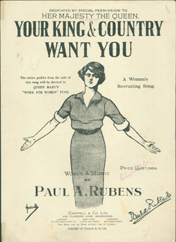Your King & Country Want You. A Woman's Recruiting Song. Chappell, Co, Paul A. Rubens, Co., London.