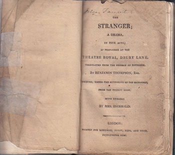 The Stranger: a Drama in Five Acts; as Performed at the Theatre Royal, Drury Lane. August von Kotzebue, Benjamin Thompson, Mrs. Inchbald.