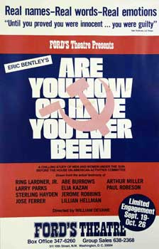 Are You Now or Have You Ever Been? Eric Bentley, William Devane, author, Director.