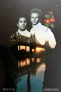 Simon & Garfunkel. (Poster with Bridge over untroubled water). Don Hunstein, Bob Cato, artists.