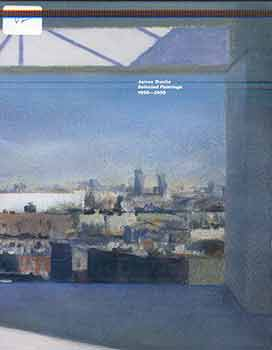 James Dustin Selected Paintings, 1990-2000. Chase Madar.