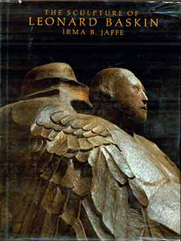 The Sculpture of Leonard Baskin. Irma B. Jaffe, Leonard Baskin.