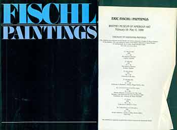 Eric Fischl Paintings. (Catalogue of an exhibition held at the Mendel Art Gallery, 8 Feb.-17 March 1985, and traveling to 6 other venues, including the Institute of Contemporary Arts, London, 15 July - 21 Aug. 1985.). Bruce W. Ferguson, Eric Fischl, Jean-Christophe Ammann, Donald Burton Kuspit, Mendel Art Gallery., Kunsthalle, Basel.