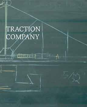 Traction Company. (Exhibition: July 2 - October 11, 2015). Harry Philbrick.