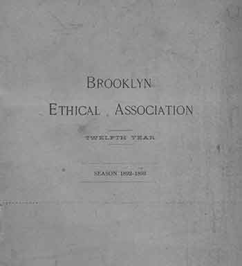 Brooklyn Ethical Association. Twelfth Year. Season 1892 - 1893. Brooklyn Ethical Association.