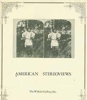 American Stereoviews. Inc The Witkin Gallery.