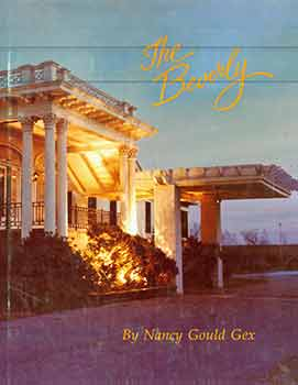 The Beverly. Nancy Gould Gex.