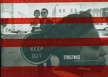 Streetwise: Masters of 60s Photography. Andy Grundberg, Deborah Klochko, Introduction.