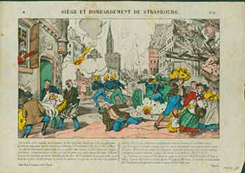 Siège et Bombardement de Strasbourg. (Siege and Bombardment of Strasbourg). 19th Century French Artist.