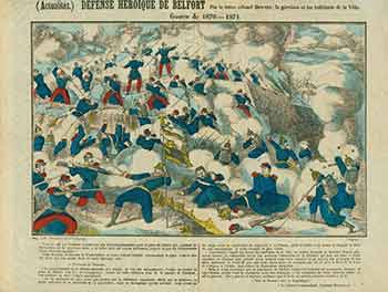 (Actualites.) Defense Heroique de Belfort. (News. Heroic Defense of Belfort). 19th Century French Artist.
