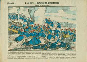 (Actualites.) 4 août 1870 -- Bataille de Wissembourg. (News. August 4, 1870 - Battle of Wissembourg). 19th Century French Artist.