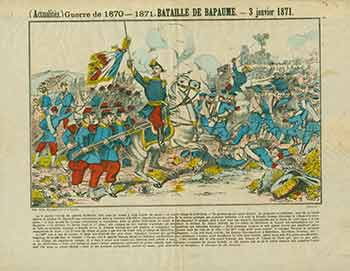 (Actualités.) Guerre de 1870 - 1871. -- Bataille de Bapaume. -- 3 janvier 1871. (News. War of 1870 - 1871. - Battle of Bapaume. - January 3, 1871). 19th Century French Artist.