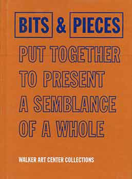 Bits & Pieces Put Together to Present a Semblance of a Whole. Joan Rothfuss, Elizabeth Carpenter.