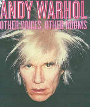 Andy Warhol: Other Voices, Other Rooms.Wexner Center for the Arts, The Ohio State University: Sept 13, 2008 - Feb 15, 2009. [Exhibition catalogue]. Eva Meyer-Hermann, Andy Warhol Museum, Pittsburgh.