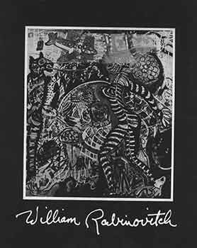 William Rabinovich. [Limited edition]. William Rabinovich, John Gruen, Leonard Horowitz, John B. Hotard, text.