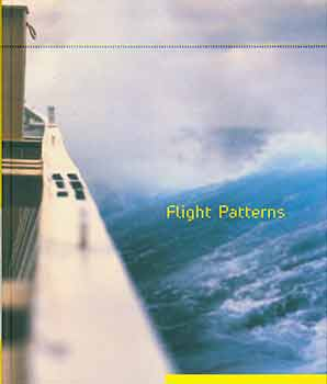 Flight Patterns. (Catalog of an exhibition held at the Museum of Contemporary Art, Los Angeles, 12 November 2000 - 11 February 2001). Cornelia H. Butler, Weng Choy Lee, Francis Pound.