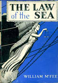 The Law of the Sea. William McFee.