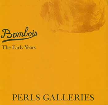 Camille Bombois: The Early Years. October 10 - November 11, 1967. Perls Galleries, New York, NY. [Exhibition Catalogue]. Camille Bombois, Perls Galleries, artist., New York.
