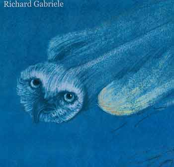 Richard Gabriel [Artist book]. [Signed and inscribed by author]. Richard Gabriel.