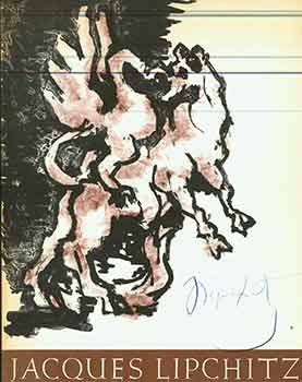 Jacques Lipchitz: a Retrospective Selected By the Artist, 1963-1964. (An exhibition sponsored by the UCLA Art Council, in collaboration with the UCLA Art Galleries, 1963-1964.) (Signed by artist on the front cover.). Jacques Lipchitz.