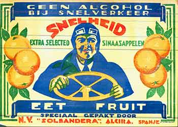 Snelheid: Geen Alcohol Bij Snelverkeer (Citrus Crate Label). 20th Century European Artist.