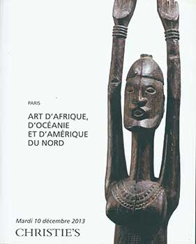 Art D'Afrique, D'Oceanie et D'Amerique du Nord. December 10, 2013. Sale # CANNIBAL-3566. Lots #s 1-114. Christie's, Paris.