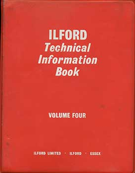 Ilford Technical Information Book, Volume Four. Ilford Limited.