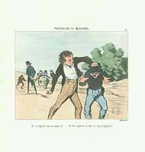 """Ah! Tu rapportes tout au maitre, toi...eh! Ben rapportes lui donc ce coup de poing la! (Ah! You tell everything to the teachers, do you...Well then, tell him about this punch!)"" from the Professeurs et Moutards (Teachers and Students) Series, 1845-1846. Plate No. 21. Honoré Daumier."