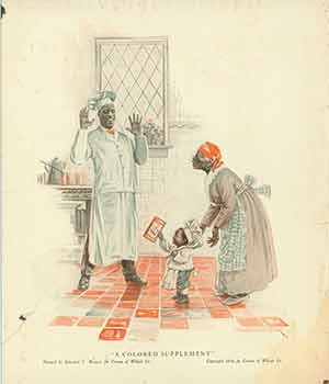 """""""A Colored Supplement."""" Cream Of Wheat Co., Edward V. Brewer, art."""