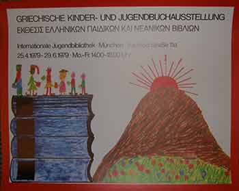 Griechische Kinder- und Jugendbuchausstellung. April 25 to June 29, 1979. (Poster). 20th Century German Artist.
