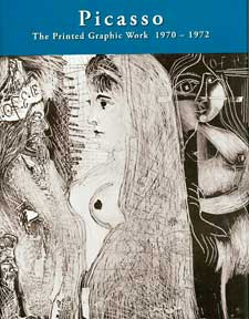 Picasso: The Printed Graphic Work, Vol. IV, 1970-1972 & Supplements. Georges Bloch, The Picasso Project.